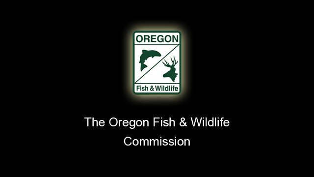 The Oregon Fish & Wildlife Commission is not currently in session.